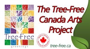 Tree-Free Greetings Canada announces the Canadian Arts Project