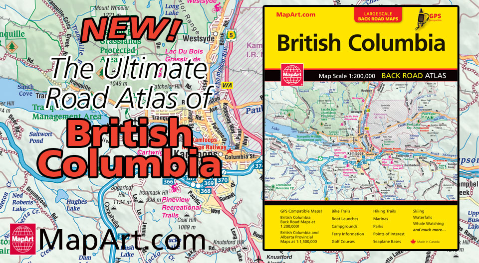 MapArt British Columbia Road Atlas for 2017